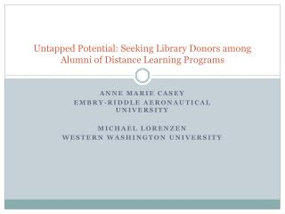 Untapped Potential: Seeking Library Donors among Alumni of Distance Learning Programs