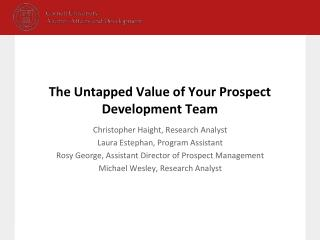 The Untapped Value of Your Prospect Development Team