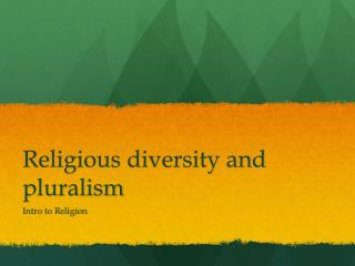 Religious diversity and pluralism