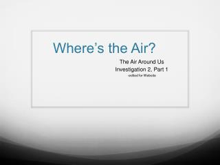Where�s the Air?