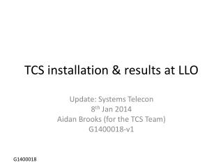 TCS installation & results at LLO
