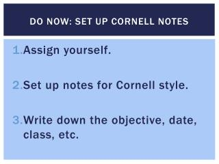 DO NOW: SET UP CORNELL NOTES