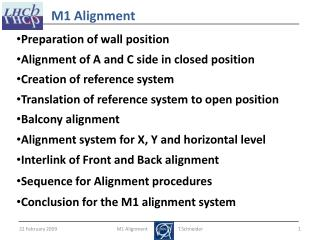Preparation of wall position Alignment of A and C side in closed position