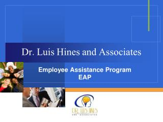Dr. Luis Hines and Associates