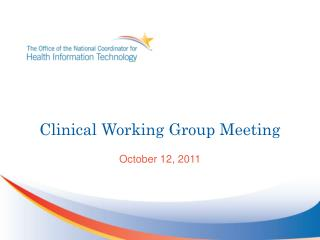 Clinical Working Group Meeting
