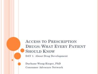 Access to Prescription Drugs: What Every Patient Should Know