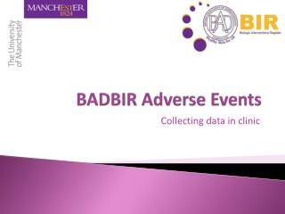 BADBIR Adverse Events