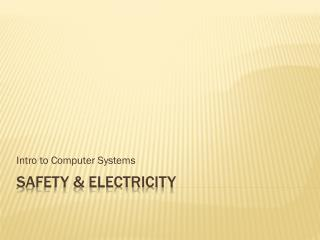 Safety & Electricity