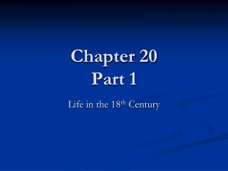 Chapter 20 Part 1