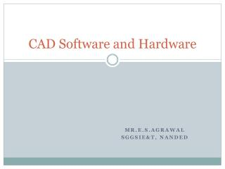 CAD  Software and Hardware