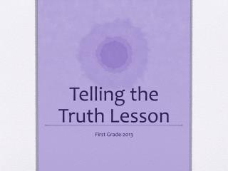 Telling the Truth Lesson