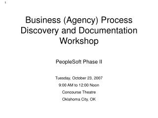 Phase II Business Process Discovery Documentation Workshop