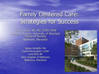 Family Centered Care:  Strategies for Success