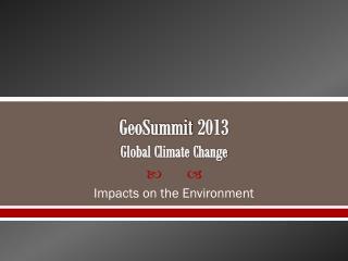 GeoSummit  2013 Global Climate Change