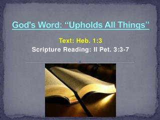 "God's Word:  ""Upholds  All  Things"""