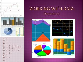 WORKING WITH DATA ( Statistics )