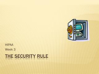 The Security Rule