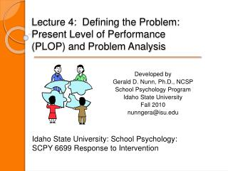 Lecture 4:  Defining the Problem:  Present Level of Performance (PLOP) and Problem Analysis