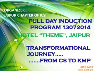 """HOTEL """"THEME"""", JAIPUR  TRANSFORMATIONAL              JOURNEY….. …….FROM CS TO KMP"""
