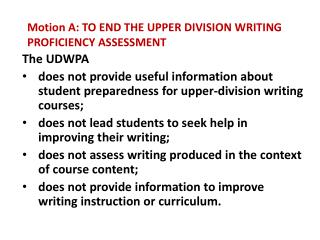 Motion A: TO END THE UPPER DIVISION WRITING PROFICIENCY ASSESSMENT