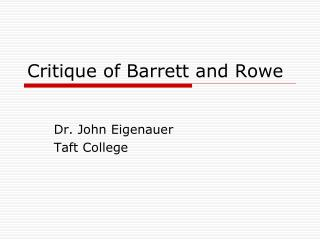 Critique of Barrett and Rowe