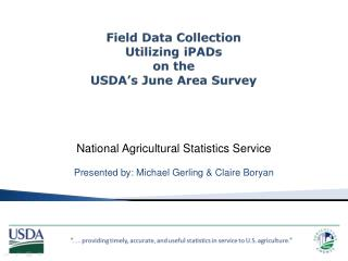 Field Data Collection  Utilizing iPADs on the  USDA's June Area Survey