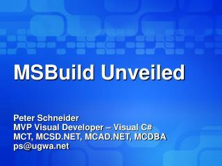 MSBuild Unveiled