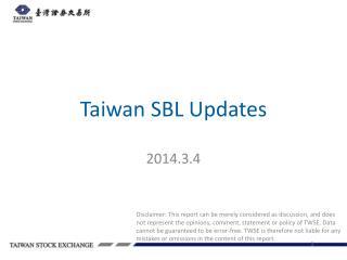Taiwan SBL Updates