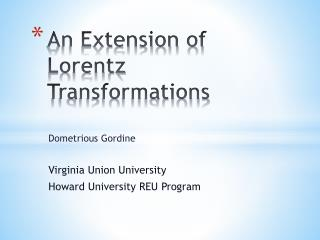 An Extension of Lorentz Transformations