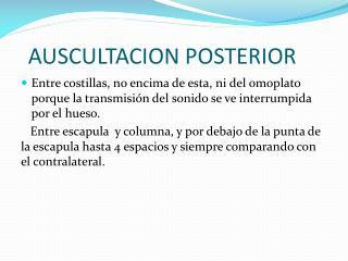 AUSCULTACION POSTERIOR