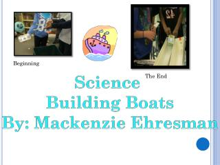 Science  Building Boats By: Mackenzie  Ehresman