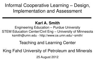 Informal Cooperative Learning – Design, Implementation and Assessment