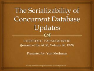 The Serializability of Concurrent Database Updates