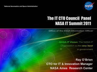 The IT CTO Council  Panel NASA IT Summit 2011