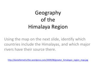 Geography  of the  Himalaya Region