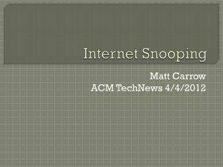 Internet Snooping