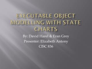 Executable Object Modelling with State Charts