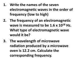 Write the names of the seven electromagnetic waves in the order of frequency (low to high)