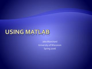 Using Matlab