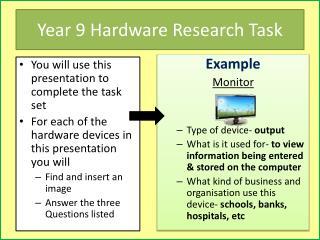 Year 9 Hardware  R esearch Task