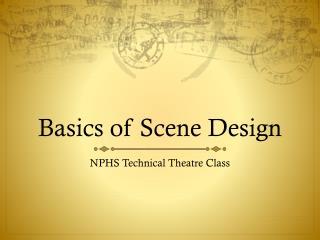 Basics of Scene Design