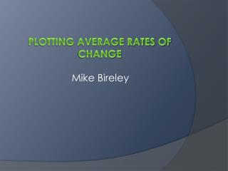 Plotting Average Rates of Change