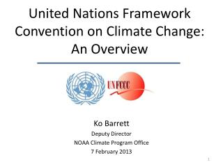 United Nations Framework Convention on Climate Change:  An Overview