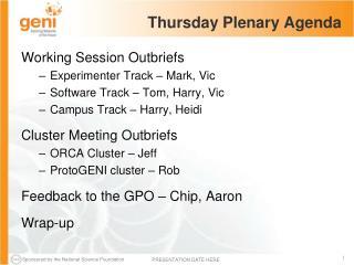 Thursday Plenary Agenda