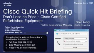 Cisco Quick Hit Briefing Don't Lose on Price - Cisco Certified Refurbished  Equipment