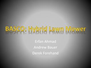 Erfan  Ahmad Andrew Bauer Derek Forehand