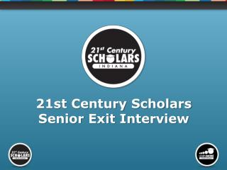 21st Century Scholars Senior Exit Interview