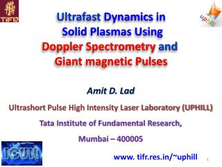 Ultrafast  Dynamics  in Solid Plasmas Using Doppler Spectrometry  and  Giant magnetic Pulses