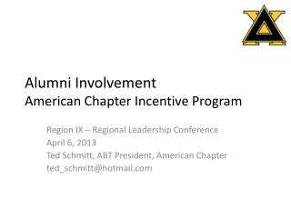 Alumn i Involvement American Chapter Incentive Program