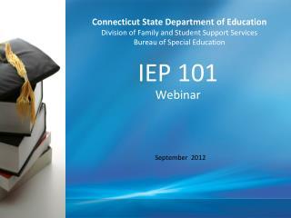 IEP 101 Webinar